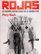 Rojas. Las mujeres republicanas en la guerra civil