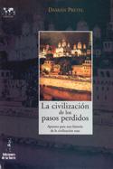 La civilización de los pasos perdidos. Apuntes para una historia de la civilización rusa