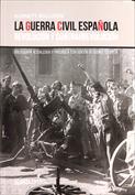 La Guerra Civil española. Revolución y contrarrevolución