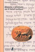 Historia e ideología en el Israel antiguo