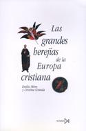 Las grandes herejías de la Europa cristiana
