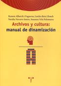 Archivos y cultura. Manual de dinamización
