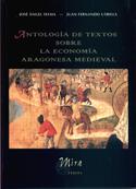 Antología de textos sobre la economía aragonesa medieval