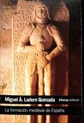 La formación medieval de España. Territorios. Regiones. Reinos