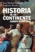 Historia de un continente, Europa desde 1850