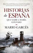 Historias de España que nadie te había contado