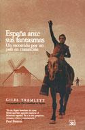 España ante sus fantasmas. Un recorrido por un país en transición