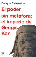 El poder sin metáfora. El imperio de Gengis Kan