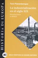 La industrialización en el siglo XIX. Revoluciones a debate