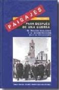 Paisajes para después de una guerra 1937-1957