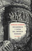 Decadencia y caída del Imperio Romano. Vol I
