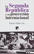La Segunda República y su proyección internacional