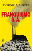 Franquismo S.A