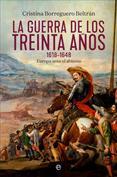 Portada La guerra de los Treinta Años 1618 1648. Europa ante el abismo