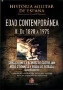 Historia militar de España. Edad Contemporanea II. De 1898 a 1975