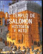 El templo de Salomón. Historia y mito