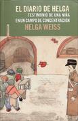 El diario de Helga. Testimonio de una niña en un campo de concentración