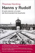 Hanns y Rudolf . El judío alemán y la caza del Kommandant de Auschwitz