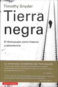 Tierra negra, El Holocausto como historia y advertencia