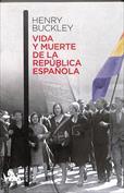 Vida y muerte de la republica española