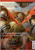 DESPERTA FERRO Exp Nº 10. La legión Romana (III). El primer siglo del Imperio
