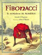 Fibonacci. El soñador de números
