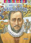 Miguel de Cervantes. Mini biografías
