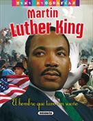 Martin Luther King. Mini biografías