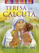 Teresa de Calcuta. Mini biografías
