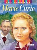 Marie Curie. Mini biografías
