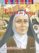 Teresa de Jesús. Mini biografías