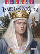 Isabel la Católica. Mini biografías