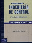 Problemas de Ingeniería de control. Utilizando Matlab