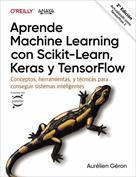Aprende machine learning con scikit-learn, keras y tensorflow