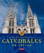 Catedrales de España. Atlas ilustrados