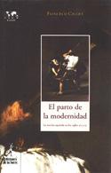 El parto de la modernidad. La novela española en los siglos XIX y XX