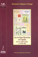 Las revistas literarias en España entre la edad de plata y el medio siglo. Una aproximación histórica