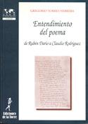 Entendimiento del poema. De Rubén Darío a Claudio Rodríguez