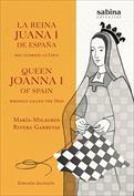 La Reina Juana I de España, mal llamada La Loca