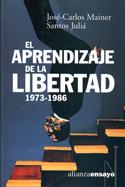 El aprendizaje de la libertad, 1973-1986. La cultura de la transición