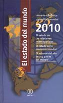 El estado del mundo. Anuario económico geopolítico mundial 2010