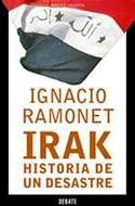 Irak. Historia de un desastre