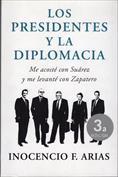 Los presidentes y la diplomacia. Me acosté con Suárez y me levanté con Zapatero
