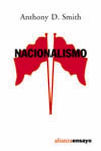 Nacionalismo. Teoría, ideología, historia
