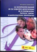 La socialización juvenil de las segundas generaciones de la inmigración. Factores, metas, transformaciones identitarias