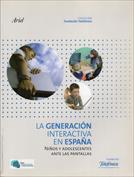 La generación interactiva en España. Niños y adolescentes ante las pantallas
