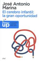 El cerebro infantil. La gran oportunidad