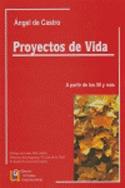 Proyectos de vida a partir de los 50 y más