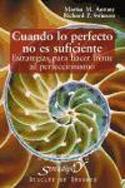 Cuando lo perfecto no es suficiente. Estrategias para hacer frente al perfeccionismo