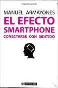 El efecto smartphone. Conectarse con sentido
